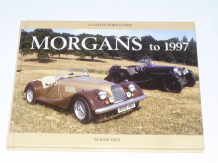 Morgans to 1997 A Collector's Guide (Bell 1997)